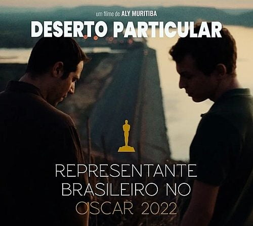"""""""Private Desert"""" is nominated by Brazil to compete for the Oscar 2022"""